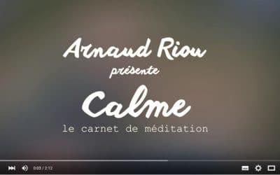 Arnaud Riou présente «Calme – Mon carnet Méditation»