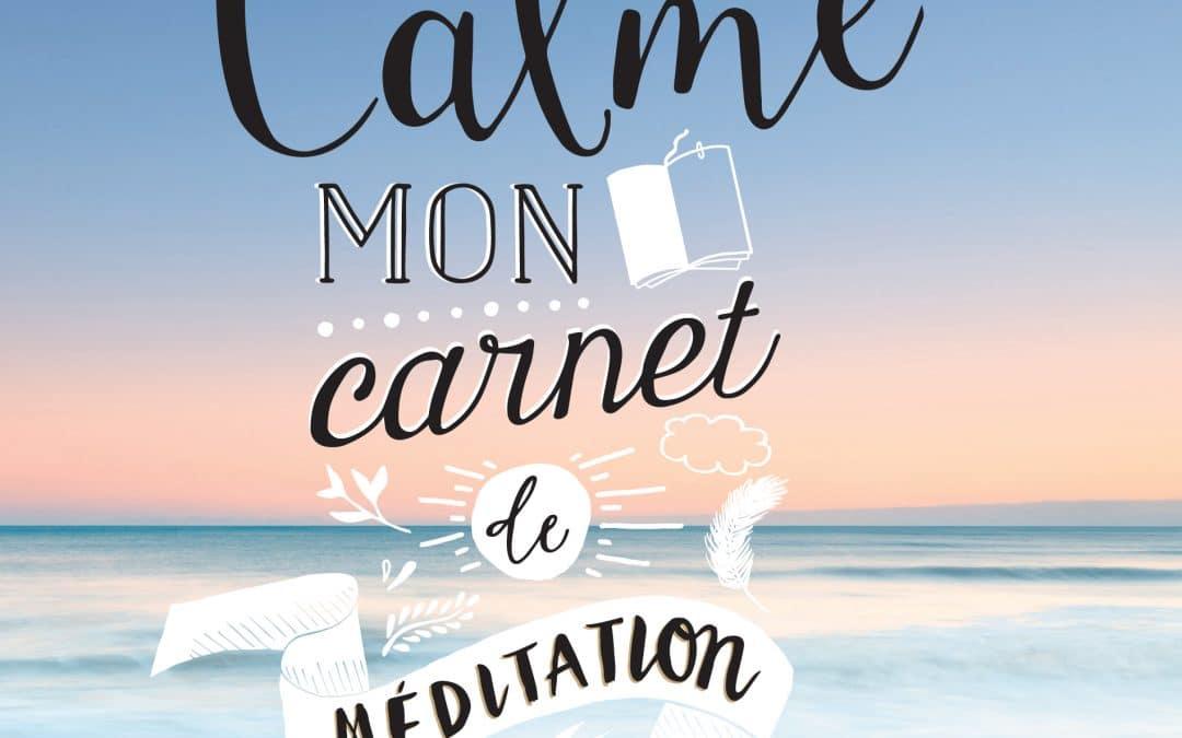 CALME, mon carnet de méditation