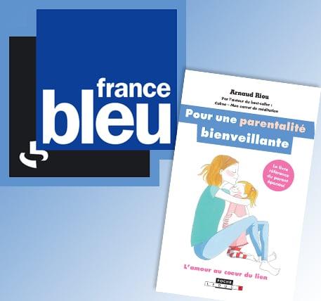 France Bleu – L'éducation bienveillante