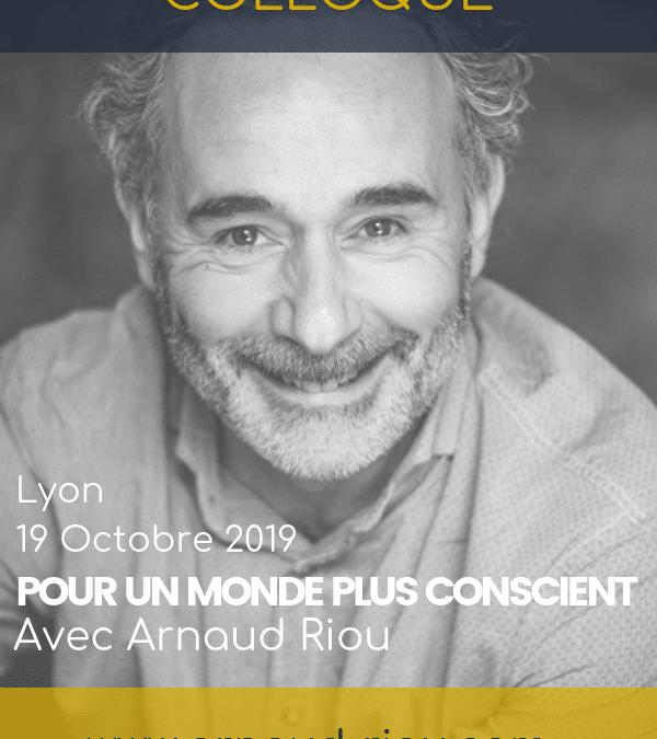 19 octobre – Lyon – Pour un monde plus conscient